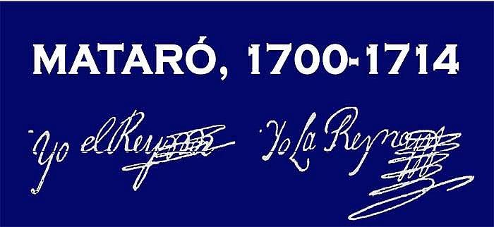 Exposició Mataró 1700 - 1714